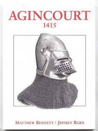 image of AGINCOURT 1415:  TRIUMPH AGAINST THE ODDS.  OSPREY MILITARY CAMPAIGN SERIES.