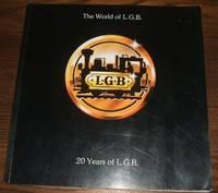 image of The World of L. G. B. Lehmann-Gross-Bahn 20 Years of L. G.B