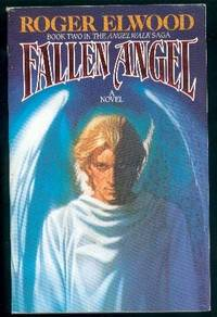 Fallen Angel: Book Two in the Angelwalk Saga