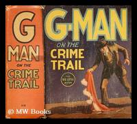 G-Man on the crime trail