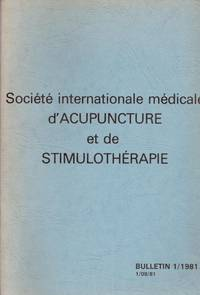 Société internationale médicale d'acupuncture et de stimulothérapie bulletin n° 1 by Daniaud  Thébault  Flourens - 1981 - from Le Grand Chene (SKU: 29862)