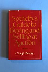 Sotheby's Guide to Buying and Selling Guide at Auction