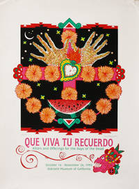 [Poster] Que Viva Tu Recuerdo: Altars and Offerings for the Days of the Dead [Limited Edition, Signed]