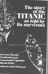 image of The Story of the Titanic as Told By Its Survivors
