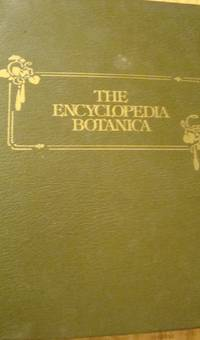 The Encyclopedia Botanica by Dennis A. Brown, Hardcover, 1978
