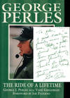 George Perles: The Ride of a Lifetime