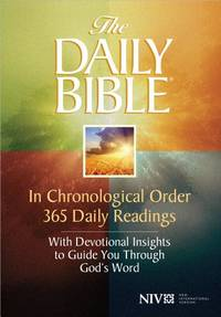 The Daily Bible: In Chronological Order 365 Daily Readings with Devotional Insights to Guide You...