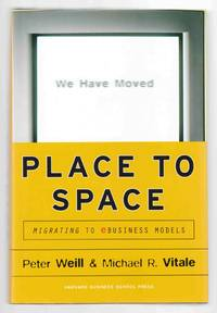 Place to Space: Migrating to e-Business Models