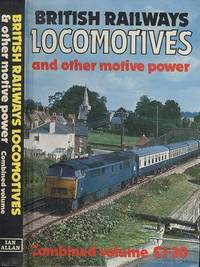 British Rail Locomotives and Other Motive Power 1976 - Combined Volume.
