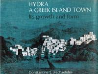 Hydra: A Greek Island Town Its Growth and Form