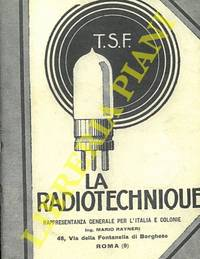 La radiotechnique. by T.S.F. - - from Libreria Piani già' Naturalistica snc and Biblio.com