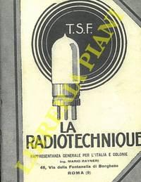 La radiotechnique.