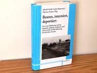 Besetzt, Interniert, Deportiert: Der Erste Weltkrieg und die deutsche, jüdische, polnische...