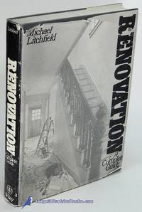 Renovation: A Complete Guide by  Michael W LITCHFIELD - Hardcover - 1982 - from Bluebird Books (SKU: 80873)