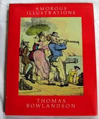 The Amorous Illustrations of Thomas Rowlandson