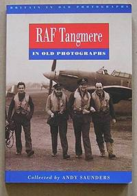 RAF Tangmere in Old Photographs