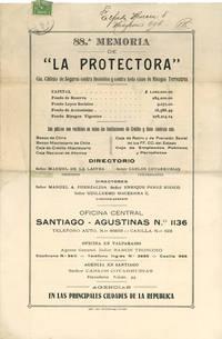 88.a Memoria de La Protectora Cia [Compañia] Chilena de Seguros contra incendios  y contra toda de Riesgos  Terrestres