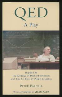 QED: A Play. Inspired by the Writings of Richard Feynman and *Tuva or Bust!* by Ralph Leighton