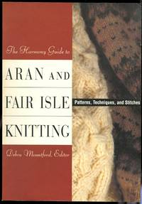 image of THE HARMONY GUIDE TO ARAN AND FAIR ISLE KNITTING.