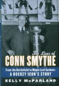 Lives of Conn Smythe, The