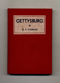 Gettysburg: the Place, the Battles, the Outcome  - 1st Edition/1st Printing
