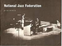 NATIONAL JAZZ FEDERATION PRESENTS THE MODERN JAZZ QUARTET:  John Lewis, piano;  Milt Jackson, vibes;  Percy Heath, bass;  Connie Kay, drums.  With British guest stars Ronnie Ross, baritone sax, and Joe Harriott, alto sax.  [souvenir program]