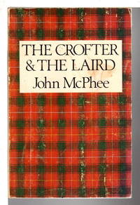 THE CROFTER AND THE LAIRD.
