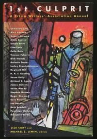 1st Culprit: A Crime Writer's Association Annual