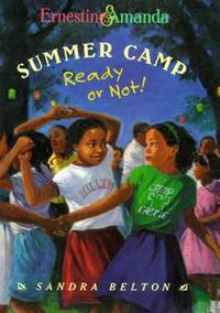 The Summer Camp : Ready or Not!