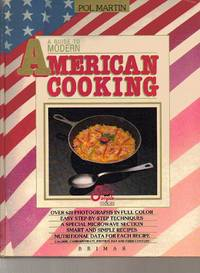 image of A Guide to Modern American Cooking: Smart and Simple Cooking