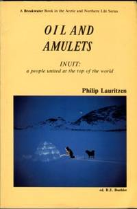 image of Oil And Amulets Inuit: A People United At The Top Of The World