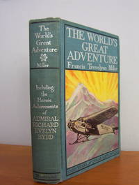 The World's Great Adventure, 1000 Years Of Polar Exploration By  Francis Trevelyan Miller - Used Books - Hardcover - early - 1930 - from Pages Past Books and Biblio.com
