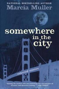 Somewhere in the City : Selected Stories