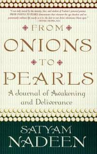 From Onions to Pearls : A Journal of Awakening and Deliverance