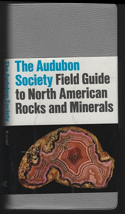 NATIONAL AUDUBON SOCIETY FIELD GUIDE TO NORTH AMERICAN ROCKS AND MINERALS, Chesterman, Charles