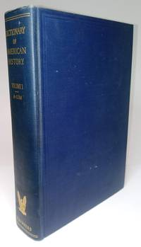 Dictionary of American History - Volume I (Second Edition Revised)