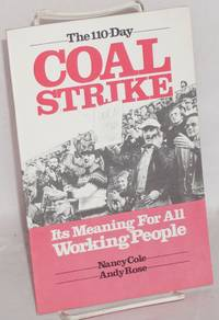 The 110-day coal strike; its meaning for all working people