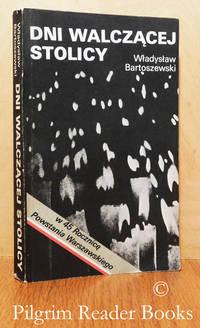Dni Walczacej Stolicy, Kronika Powstania Warszawskiego.