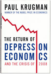 The Return of Depression Economics and the Crisis of 2008.