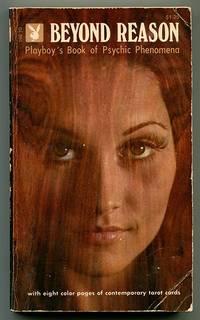 Beyond Reason: Playboy\'s Book of Psychic Phenomena