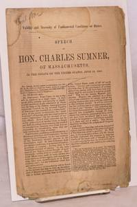 Validity and necessity of fundamental conditions on states. Speech of hon. Charles Sumner, of Massachusetts, in the senate of the United States, June 10, 1868