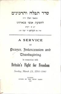 A SERVICE OF PRAYER, INTERCESSION AND THANKSGIVING IN CONNECTION WITH  BRITAIN'S FIGHT FOR...