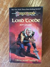 LORD TOEDE (DRAGONLANCE. VILLAINS SERIES VOL. 5) by  Jeff Grubb - Paperback - First Edition - from Books of Smaug (SKU: 17797)