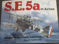 image of S.E. 5a in Action - Aircraft No. 69