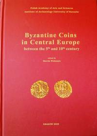 Byzantine Coins in Central Europe Between the 5th and 10th Century