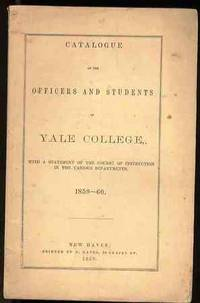 CATALOGUE OF THE OFFICERS AND STUDENTS IN YALE COLLEGE 1859-60