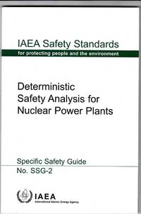 Deterministic Safety Analysis for Nuclear Power Plants (Specific Safety  Guide No. SSG-2)