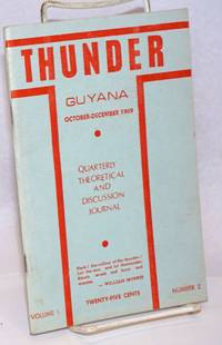 image of Thunder: Quarterly Theoretical and Discussion Journal of the People's Progressive Party, Guyana. Vol. 1 no. 2 (Oct.-Dec. 1969)