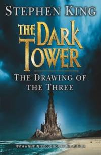 The Dark Tower II: The Drawing Of The Three: (Volume 2): Drawing of the Three Bk. 2