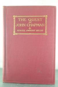 The Quest of John Chapman: The Story of a Forgotten Hero [Signed Copy]